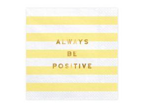 Always be positive lautasliina 33x33cm 20kpl/pkt
